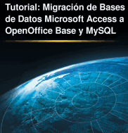 Tutorial Migración Access a OpenOffice Base y MySQL